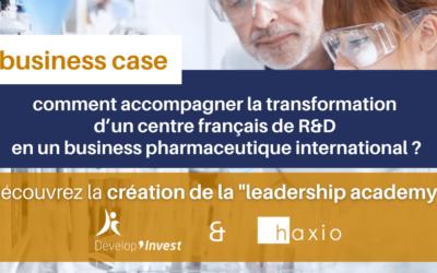 business case : haxio, acteur de la transformation d'un centre français de r&d en un business pharmaceutique international